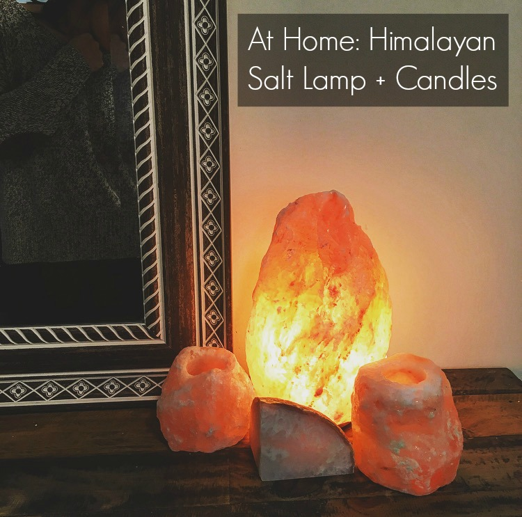 Himalayan Salt Lamp + Candle Benefits The Friendly Fig